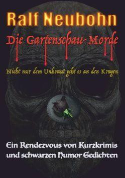 Die Gartenschau-Morde von Neubohn,  Ralf