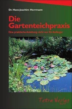 Die Gartenteichpraxis von Herrmann,  Hans J
