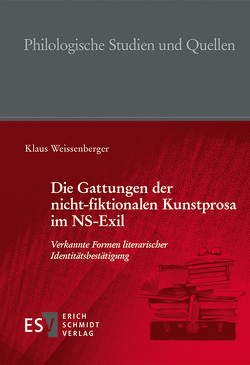 Die Gattungen der nicht-fiktionalen Kunstprosa im NS-Exil von Weissenberger,  Klaus