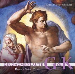Die Gaumenlaute G und K von Slezak-Schindler,  Christa