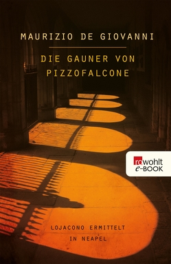 Die Gauner von Pizzofalcone von Giovanni,  Maurizio de, Volxem,  Susanne Van