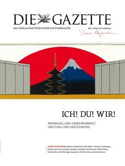 Die Gazette von Klingenstein,  Thomas, Meiser,  Dr. Hans Christian, Stein,  Regina, Wendl,  Anita