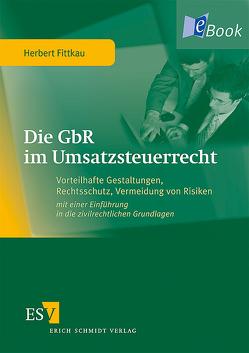 Die GbR im Umsatzsteuerrecht von Fittkau,  Herbert