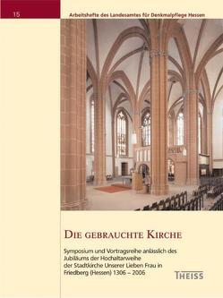 Die gebrauchte Kirche von Fitzner,  Sebastian, Gellautz,  Erec, Griesbach-Maisant,  Dieter, Nußbaum,  Norbert