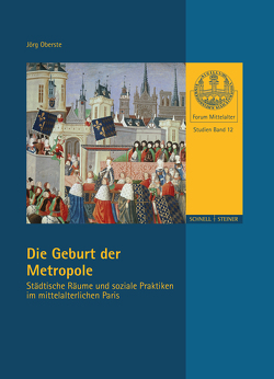 Die Geburt der Metropole von Oberste,  Jörg