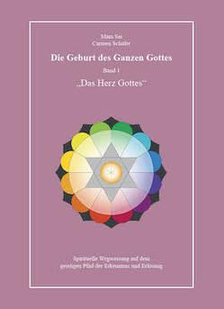 Die Geburt des Ganzen Gottes, Band 1 von Schäfer,  Carmen