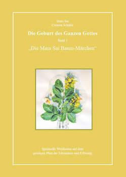 Die Geburt des Ganzen Gottes, Band 3 von Schäfer,  Carmen