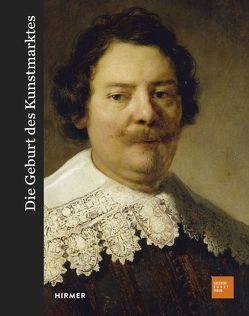 Die Geburt des Kunstmarktes von Kaiser,  Franz Wilhelm, North,  Michael