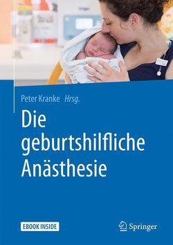 Die geburtshilfliche Anästhesie von Kranke,  Peter