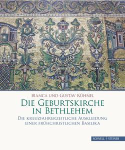 Die Geburtskirche in Bethlehem von Kühnel,  Bianca und Gustav
