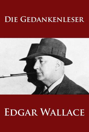 Die Gedankenleser von Wallace,  Edgar