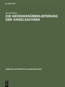 Die Gedenkenüberlieferung der Angelsachsen von Gerchow,  Jan