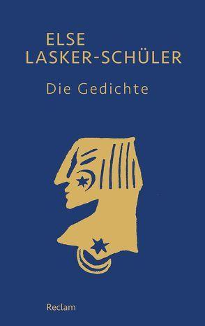Die Gedichte von Lasker-Schüler,  Else, Sander,  Gabriele
