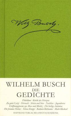 Die Gedichte von Busch,  Wilhelm, Haffmans,  Gerd