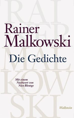 Die Gedichte von Bleutge,  Nico, Malkowski,  Rainer