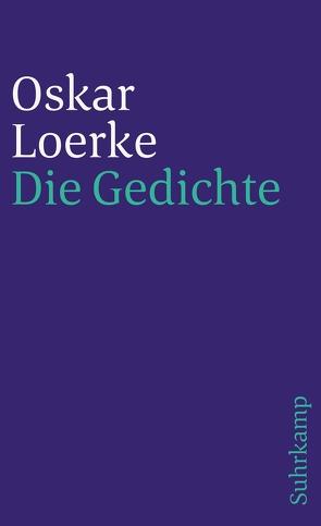 Die Gedichte von Loerke,  Oskar, Suhrkamp,  Peter
