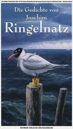 Die Gedichte von Joachim Ringelnatz von Eycken,  Fritz & Katinka, Ringelnatz,  Joachim