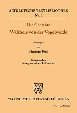 Die Gedichte Walthers von der Vogelweide von Hermann,  Paul, Leitzmann,  Albert, Walther von der Vogelweide