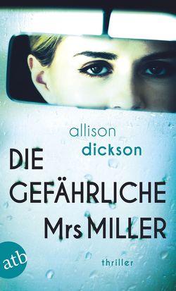 Die gefährliche Mrs Miller von Dickson,  Allison, Seeberger,  Ulrike