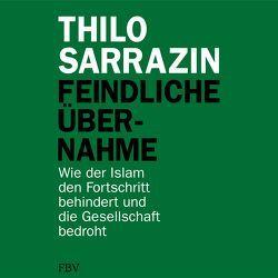 Feindliche Übernahme von Sarrazin,  Thilo