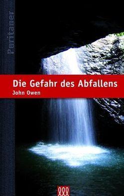 Die Gefahr des Abfallens von Owen,  John