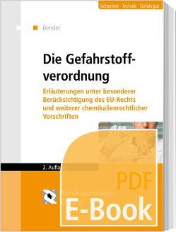 Die Gefahrstoffverordnung (E-Book) von Bender,  Herbert