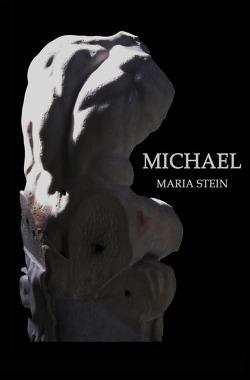 Die Gefallenen / Michael von Stein,  Maria