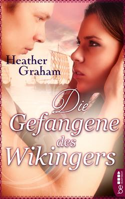 Die Gefangene des Wikingers von Edenhofer,  Julia, Graham,  Heather