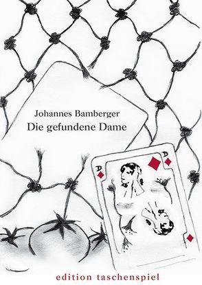 Die gefundene Dame von Bamberger,  Johannes, Stalzer,  Lieselotte