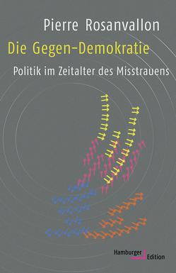 Die Gegen-Demokratie von Halfbrodt,  Michael, Rosanvallon,  Pierre