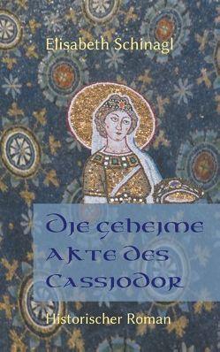 Die geheime Akte des Cassiodor von Schinagl,  Elisabeth