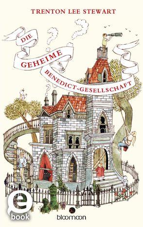 Die geheime Benedict-Gesellschaft von Ellis,  Carson, Löcher-Lawrence,  Werner, Stewart,  Trenton Lee