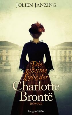 Die geheime Liebe der Charlotte Brontë von Janzing,  Jolien, Kuhn,  Wibke