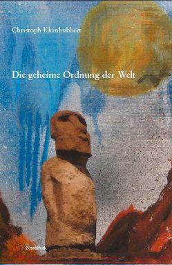 Die geheime Ordnung der Welt von Kleinhubbert,  Christoph