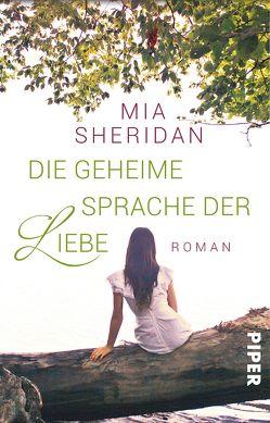Die geheime Sprache der Liebe von Hege,  Uta, Sheridan,  Mia