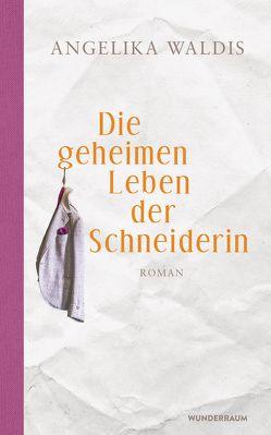 Die geheimen Leben der Schneiderin von Waldis,  Angelika