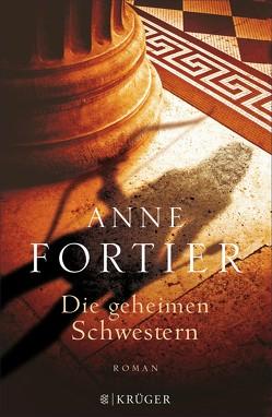 Die geheimen Schwestern von Fortier,  Anne, Hahn,  Annette