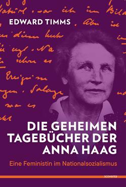 Die geheimen Tagebücher der Anna Haag von Timms,  Edward