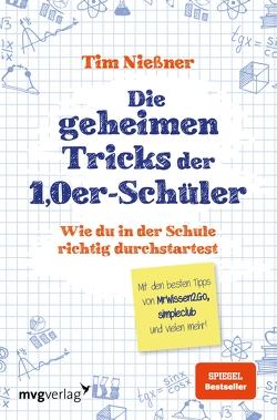 Die geheimen Tricks der 1,0er-Schüler von Nießner,  Tim