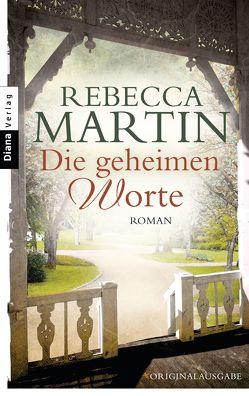Die geheimen Worte von Martin,  Rebecca