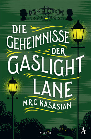 Die Geheimnisse der Gaslight Lane von Kasasian,  M.R.C., Weber,  Alexander
