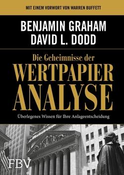 Die Geheimnisse der Wertpapieranalyse von Dodd,  David, Graham,  Benjamin