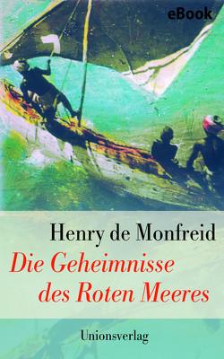 Die Geheimnisse des Roten Meeres von Meier,  Gerhard, Monfreid,  Henry de