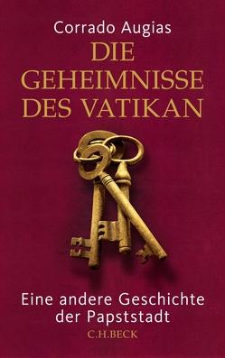 Die Geheimnisse des Vatikan von Augias,  Corrado, Heymann Sabine