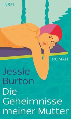 Die Geheimnisse meiner Mutter von Burton,  Jessie, Knecht,  Peter