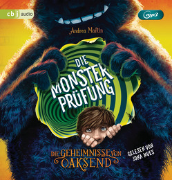 Die Geheimnisse von Oaksend – Die Monsterprüfung von Martin,  Andrea, Mues,  Jona
