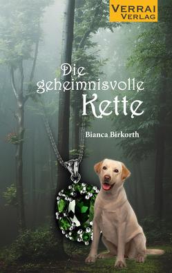 Die geheimnisvolle Kette von Birkorth,  Bianca