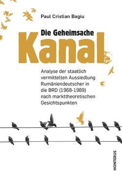 "Die Geheimsache ""Kanal"" von Bagiu,  Paul Cristian"