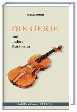 Die Geige von Schreiner,  Regina