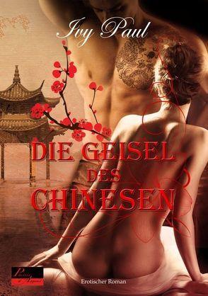 Die Geisel des Chinesen von Paul,  Ivy
